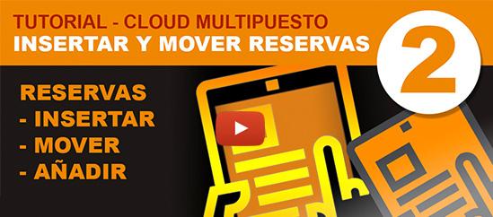 Cloud Miltipuesto, Insertar y mover reservas.